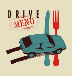 drive menu food delivery service poster with car vector image