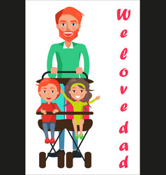 Father carrying kids on two seat stroller vector