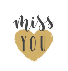 Handwritten lettering miss you vector