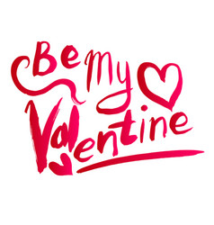 watercolor valentines day card lettering be my vector image
