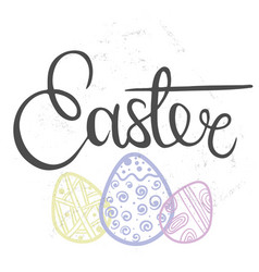 hand drawn lettering easter vector image