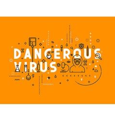 Design concept dangerous virus vector