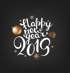 happy new 2019 year lettering concept vector image