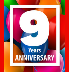 nine years anniversary 9 year greeting card or vector image
