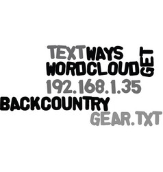 ways to get the most out of your backcountry gear vector image vector image