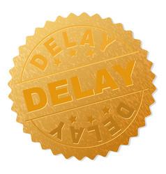 Golden delay badge stamp vector