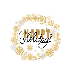 happy holidays lettering hand drawn doodle text vector image