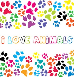 I Love Animals text with colorful paws print vector image