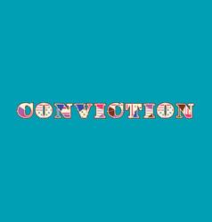 Conviction concept word art vector