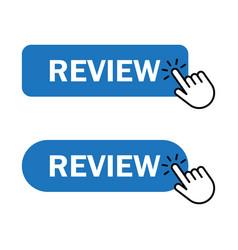 Hand cursor clicks review button vector