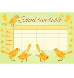 School timetable with yellow birds and daffodil vector