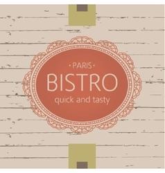 Template logo for bistros cafes and restaurants vector image