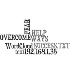 Ways to help overcome the fear of success text vector