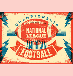 american football typographical vintage poster vector image vector image