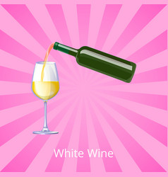 white wine poster with bottle wines glass vector image