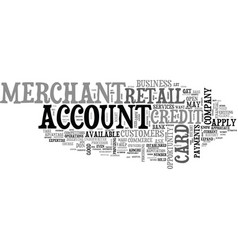 A retail merchant account text word cloud concept vector