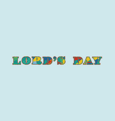 Lords day concept word art vector