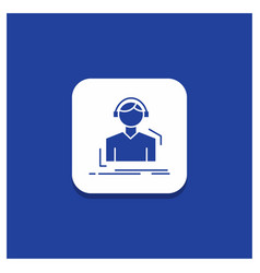 blue round button for engineer headphones listen vector image