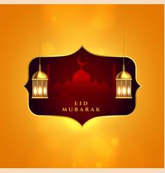 Eid mubarak islamic festival greeting with lamps vector