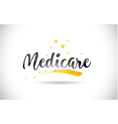 Medicare word text with golden stars trail and vector