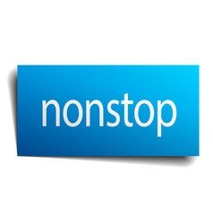 Nonstop blue paper sign on white background vector