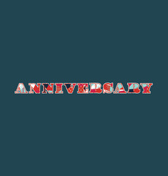 Anniversary concept word art vector