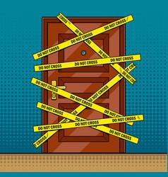 crime scene door outline pop art vector image