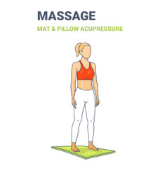 Female standing on an acupressure mat concept vector