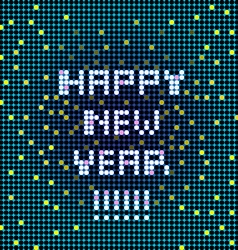 happy new year pixelated vector image