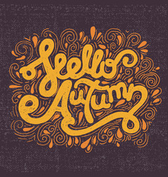 hello autumn handwritten lettering vector image