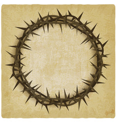 crown of thorns vintage background vector image