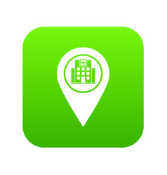 Geo tag with hospital building icon digital green vector