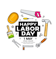 happy labor day craftsman tool design vector image