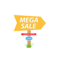 mega sale pillar with arrow on white background vector image