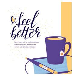hand lettering feel better positive vector image