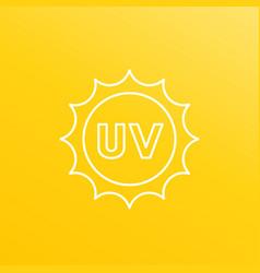 Uv radiation ultraviolet line icon vector