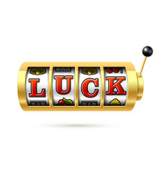 Luck word on slot machine vector
