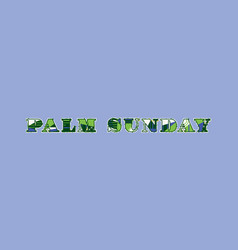 Palm sunday concept word art vector