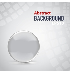 Abstract background with clear glass sphere vector image