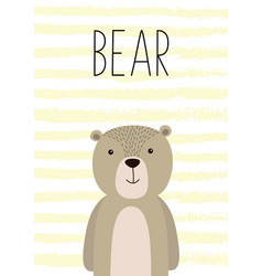 Cute card with hand drawn bear poster card for vector