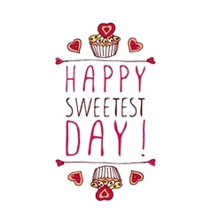 Happy Sweetest day design vector image