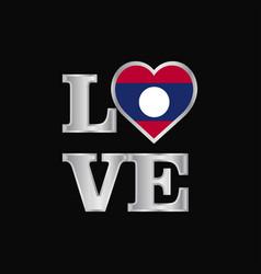 Love typography laos flag design beautiful vector