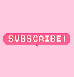 Pixel art 8bit subscribe sticker vector