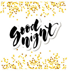 Good night lettering calligraphy text phrase vector