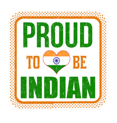 Proud to be indian sign or stamp vector