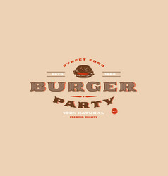 stock template burger party label vector image