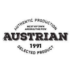 Authentic austrian product stamp vector image