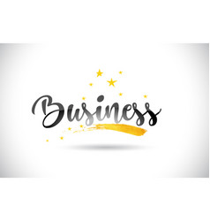 business word text with golden stars trail and vector image