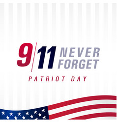 Patriot day usa never forget 9 11 light banner vector