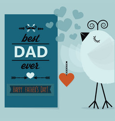 best dad ever and happy fothers day blue card vector image